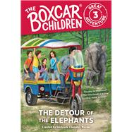 The Detour of the Elephants by Warner, Gertrude Chandler (CRT); VanArsdale, Anthony, 9780807506844