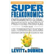 SuperFreakonomics by LEVITT, STEVE D.DUBNER, STEPHEN J., 9780307476845