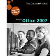 Microsoft Office 2007 Introductory Concepts and Techniques, Premium Video Edition by Shelly, Gary B.; Cashman, Thomas J.; Vermaat, Misty E., 9780324826845