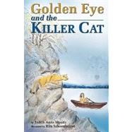 Golden Eye and the Killer Cat by Moody, Judith, 9781425176846
