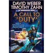 A Call to Duty by Weber, David; Zahn, Timothy, 9781476736846