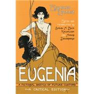 Eugenia: A Fictional Sketch of Future Customs by Urzaiz, Eduardo; Kachaluba, Sarah A. Buck; Dziubinskyj, Aaron, 9780299306847