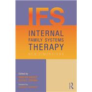 Internal Family Systems Therapy: New Dimensions by Sweezy; Martha, 9780415506847