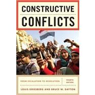 Constructive Conflicts by Kriesberg, Louis; Dayton, Bruce W., 9781442206847