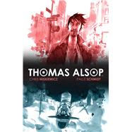 Thomas Alsop Vol. 1 by Miskiewicz, Chris; Schmidt, Palle, 9781608866847