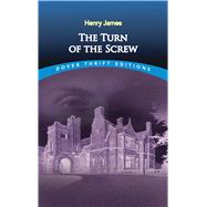 The Turn of the Screw by James, Henry, 9780486266848