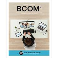 BCOM (with BCOM Online, 1 term (6 months) Printed Access Card) by Lehman, Carol M.; DuFrene, Debbie D., 9781337116848