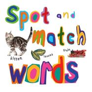 Spot and Match Words by Stewart, David, 9781910706848