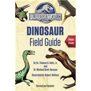 Jurassic World Dinosaur Field Guide (Jurassic World) by HOLTZ, THOMAS R. JR DRBRETT-SURMAN, MICHAEL DR, 9780553536850