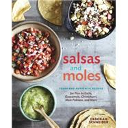 Salsas and Moles by Schneider, Deborah; Caruso, Maren, 9781607746850