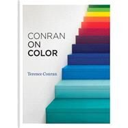 Conran on Color by Conran, Terence, 9781840916850