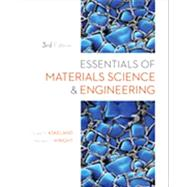 Essentials of Materials Science and Engineering by Askeland, Donald R.; Wright, Wendelin J., 9781111576851