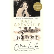 One Life by Grenville, Kate, 9781782116851