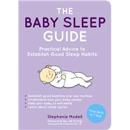 The Baby Sleep Guide by Modell, Stephanie, 9781849536851