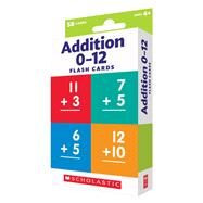 Flash Cards: Addition by Unknown, 9780545906852