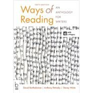 Ways of Reading An Anthology for Writers by Bartholomae, David; Petrosky, Anthony; Waite, Stacey, 9781457626852