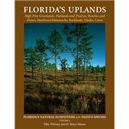 Florida's Uplands by Whitney, Ellie, Ph.D.; Means, D. Bruce, Ph.D.; Jadaszewski, Eryk Stefan, 9781561646852