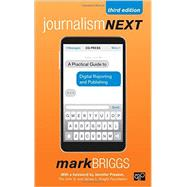 Journalism Next by Briggs, Mark; Preston, Jennifer, 9781483356853