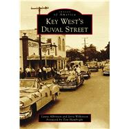 Key West's Duval Street by Albritton, Laura; Wilkinson, Jerry; Hambright, Tom, 9781467126854