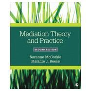 Mediation Theory and Practice by McCorkle, Suzanne; Reese, Melanie J., 9781483346854