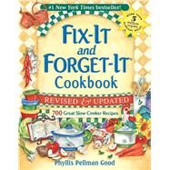 Fix It and Forget-It Cookbook : 700 Great Slow Cooker Recipes by Good, Phyllis Pellman, 9781561486854