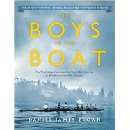 The Boys in the Boat by Brown, Daniel James; Mone, Gregory (CON), 9780147516855