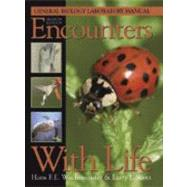 Encounters with Life : General Biology Laboratory Manual by Wachtmeister, Hans F. E.; Scott, Larry J., 9780895826855