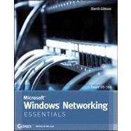 Microsoft Windows Networking Essentials by Gibson, Darril, 9781118016855