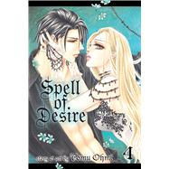 Spell of Desire, Vol. 4 by Ohmi, Tomu, 9781421576855