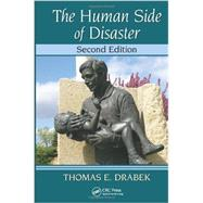 The Human Side of Disaster, Second Edition by Drabek; Thomas E., 9781466506855