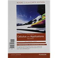 Calculus with Applications, Brief Version, Books a la Carte Plus MyLab Math Access Card Package by Lial, Margaret L.; Greenwell, Raymond N.; Ritchey, Nathan P., 9780133886856