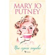 Una esposa singular / Not Quite A Wife by Putney, Mary Jo, 9788492916856