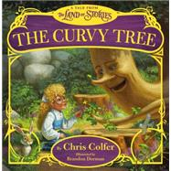 The Curvy Tree by Colfer, Chris; Dorman, Brandon, 9780316406857