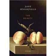 The Beauty by HIRSHFIELD, JANE, 9780345806857
