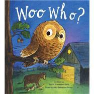 Woo Who? by Prasadam-Halls, Smriti; Braun, Sebastien, 9781454916857