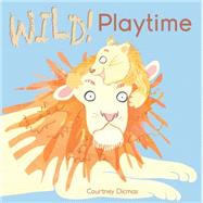 Wild! Playtime by Dicmas, Courtney, 9781846436857