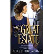 The Great Estate by Browning, Sherri, 9781402286858