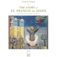 The Story of St. Francis of Assisi by Verdon, Timothy, 9781612616858