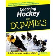 Coaching Hockey For Dummies by MacAdam, Don; Reynolds, Gail, 9780470836859
