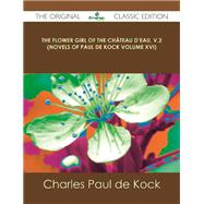 The Flower Girl of the Chateau d'eau by Kock, Charles Paul De, 9781486436859