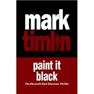 Paint It Black by Timlin, Mark, 9781843446859