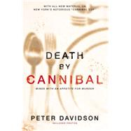 Death by Cannibal by Davidson, Peter, 9780425276860