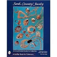 Sarah Coventry*r Jewelry; An Unauthorized Guide for Collectors by Monica LynnClements, 9780764306860