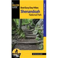 A Falcon Guide Best Easy Day Hikes Shenandoah National Park by Gildart, Bert; Gildart, Jane, 9781493016860