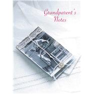 Grandparent's Notes by Ryland Peters & Small, 9781849756860