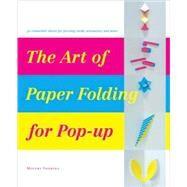 The Art of Paper-Folding for Pop-up by YOSHIDA, MIYUKI, 9784894446861