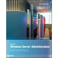 Microsoft Windows Server Administration Essentials by Carpenter, Tom, 9781118016862