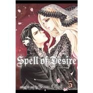 Spell of Desire, Vol. 5 by Ohmi, Tomu, 9781421576862