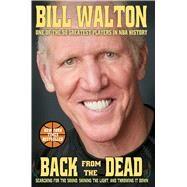 Back From the Dead by Walton, Bill, 9781476716862