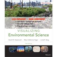 Visualizing Environmental Science by Hassenzahl, David M.; Hager, Mary Catherine; Berg, Linda R., 9781118176863